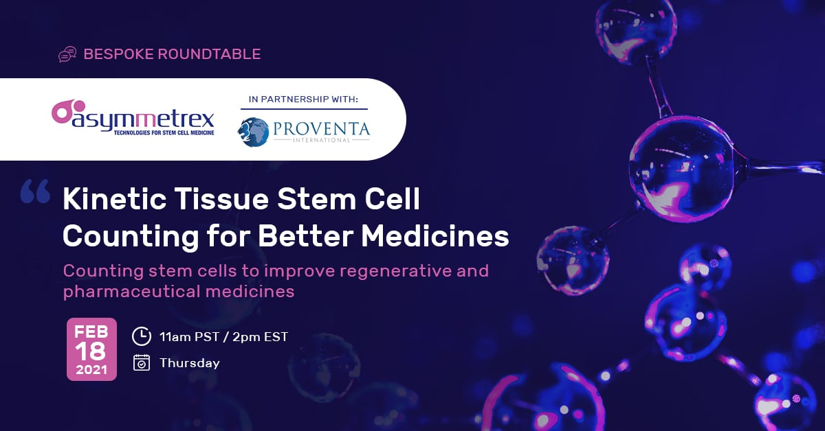 Asymmetrex Leads an Online Workshop on Kinetic Tissue Stem Cell Counting for Better Medicines