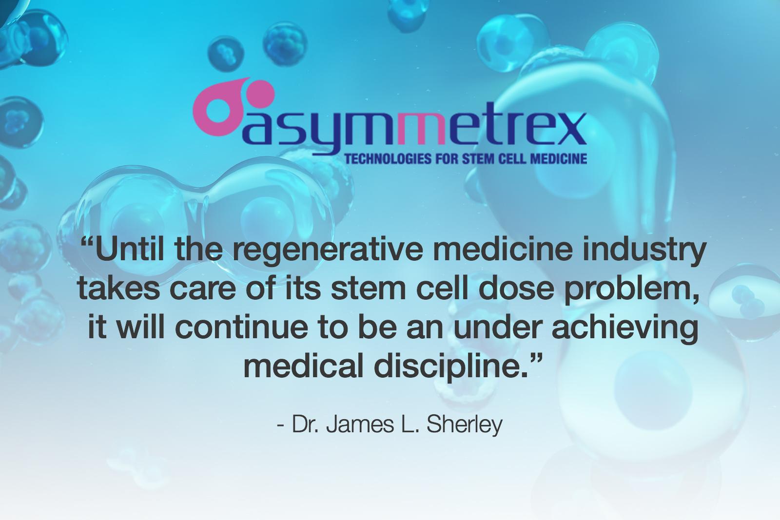 Asymmetrex Revs Up Continuing Education Campaign for Regenerative Medicine