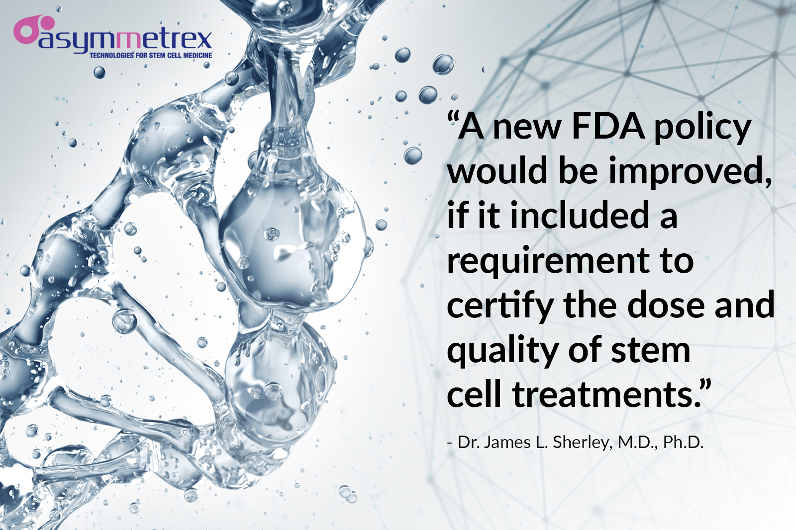 Asymmetrex Proposes Its Technology to Support Anticipated FDA Policies