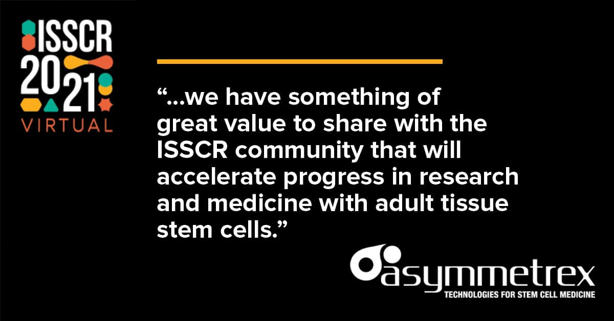 Asymmetrex Interviewed by SuperbCrew About Upcoming Presentations at ISSCR 2021